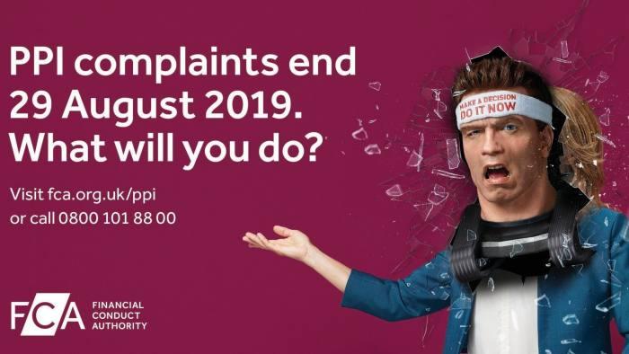 ppi ad copy - PPI complaints deadline looms: FCA rolls out final ad campaign