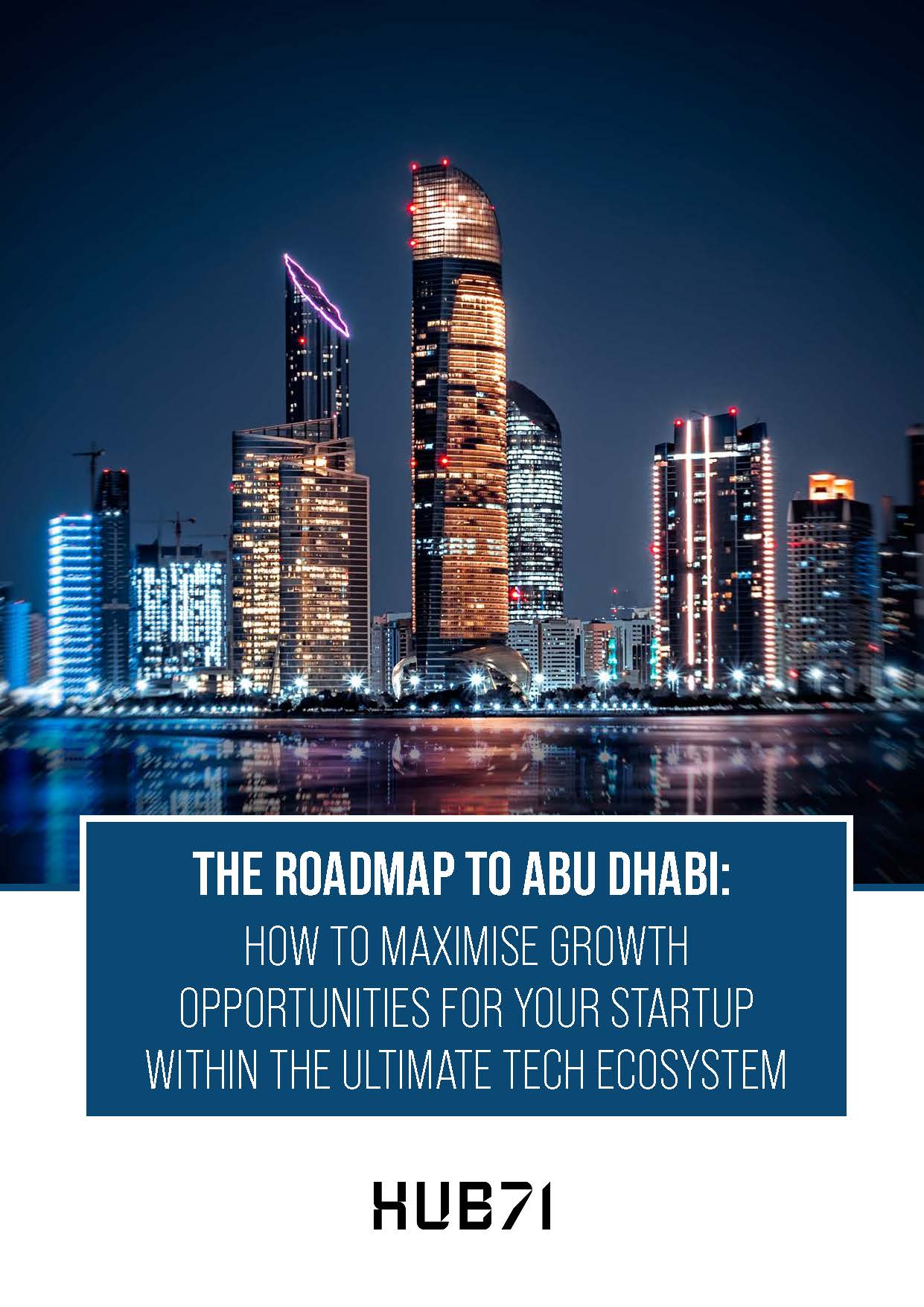 Hub71 whitepaper growth - Meet the Emirati woman enabling startups to thrive in Abu Dhabi